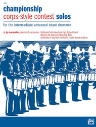 Championship Corps-Style Contest Solos For The Intermediate-Advanced Snare Drummer