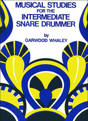 Musical Studies For The Intermediate Snare Drummer Garwood Whaley - Book