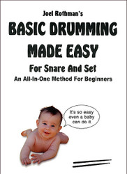 Basic Drumming Made Easy (For Snare And Set) Joel Rothman - Book