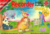 Progressive Recorder Method For Young Beginners: Book 1 Andrew Scott; Gary Turner; Illustrated By James Stewart. - Book/Cd