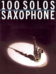 100 Solos: for Saxophone (Flute)