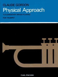 Physical Approach To Elementary Brass Playing, Trumpet