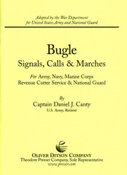 Bugle Signals, Calls & Marches For Army, Navy, Marine Corps Revenue Cutter , Adopted By The War Department For United States Army And National Guard, Bugle