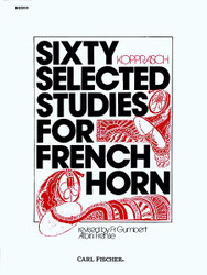 Sixty Selected Studies For French Horn, Horn