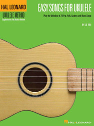 Easy Songs For Ukulele, Play The Melodies Of 20 Pop, Folk, Country, And Blues Songs, Book Only