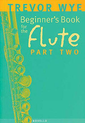Beginner's Book For The Flute - Part Two, Part Two - Book Only