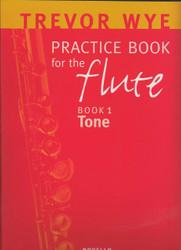 Trevor Wye Practice Book For The Flute, Volume 1 - Tone Book Only, Volume 1 - Tone (Book Only)