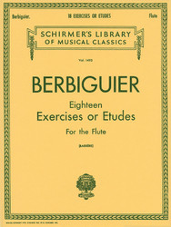 Benoit Berbiguier: Eighteen Exercises Or Etudes, Flute Method