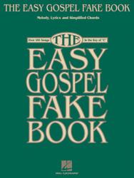 The Easy Gospel Fake Book, Melody/Lyrics/Chords