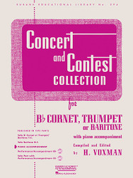Concert And Contest Collection, Piano Accompaniment For Cornet Or Trumpet (Baritone T.C.), Piano Accompaniment For Cornet Or Trumpet (Baritone T.C.)