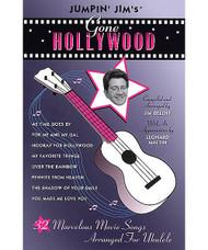 Jumpin Jim's Gone Hollywood, Marvelous Movie Songs Arranged For Ukulele