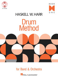 Haskell W. Harr Drum Method - Book One, For Band And Orchestra, Book 1 With Cd