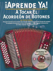Aprende Ya! A Tocar El Acordeon De Botones, Book/Cd Pack