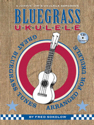 Bluegrass Ukulele, A Jumpin Jim's Ukulele Songbook, Book/Cd Pack