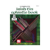 Complete Irish Tin Whistle Book/Online Audio Set