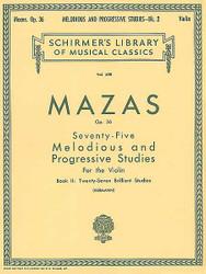 75 Melodious And Progressive Studies, Op. 36 - Book 2: Brilliant Studies, Violin Method
