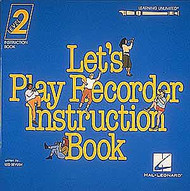 Let's Play Recorder Instruction Book 2, Student Book 2, Student Book 2