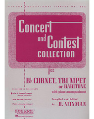 Concert And Contest Collection, Bb Cornet, Trumpet, Or Baritone T.C. - Solo Part, Bb Cornet, Trumpet, Or Baritone T.C. - Solo Part
