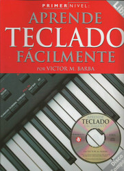 Teach Yourself Keyboard, Primer Nivel: Aprende Teclado Facilmente, Spanish Edition Book/Cd Pack