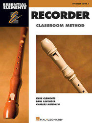 Essential Elements Recorder Classroom Method, Student Book 1, Book Only