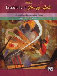 Especially In Jazzy Style, Book 2 8 Stylized Solos For Intermediate Pianists