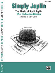 Simply Joplin The Music Of Scott Joplin: 12 Of His Ragtime Classics