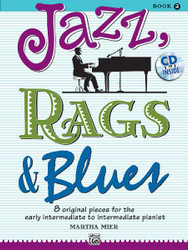 Jazz, Rags & Blues, Book 2 8 Original Pieces For The Early Intermediate To Intermediate Pianist 1