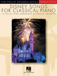 Disney Songs For Classical Piano, The Phillip Keveren Series, Piano Solo