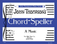 Chord Speller, A Music Writing Book/Later Elementary Level