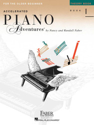 Accelerated Piano Adventures For The Older Beginner, Theory Book 1, Theory Book 1