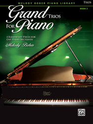 Grand Trios For Piano, Book 2 4 Elementary Pieces For One Piano, Six Hands