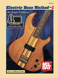 Electric Bass Method Volume 1 (Book + Online Audio/Video)
