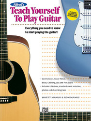 Alfred's Teach Yourself To Play Guitar Everything You Need To Know To Start Playing The Guitar! 1