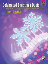 Celebrated Christmas Duets, Book 3 5 Christmas Favorites Arranged For Early Intermediate To Intermediate Pianists