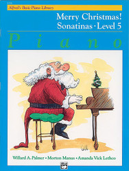 Alfred's Basic Piano Course: Merry Christmas! Book 5, Sonatinas