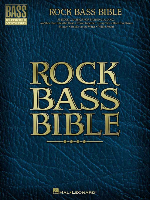 Rock Bass Bible, Bass Recorded Versions