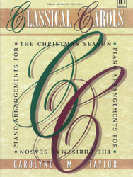 Classical Carols, For The Advanced Pianist, Piano Solo