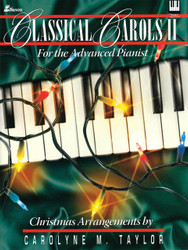 Classical Carols Ii, For The Advanced Pianist, Piano Solo