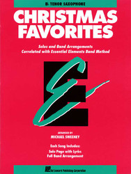 Essential Elements Christmas Favorites, Bb Tenor Saxophone, Bb Tenor Saxophone