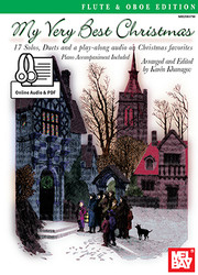 My Very Best Christmas, Flute and Oboe Edt. (Book + Online Audio/PDF Supplement)