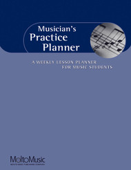Musician's Practice Planner, A Weekly Lesson Planner For Music Students