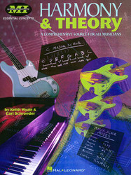 Harmony And Theory, A Comprehensive Source For All Musicians