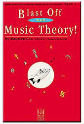 Blast Off With Music Theory Book 1