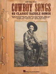 Cowboy Songs, 62 Classic Saddle Songs, P/V/G