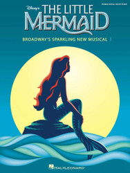 The Little Mermaid, Broadway's Sparkling New Musical, Piano/Vocal Selections
