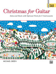 Christmas for Guitar: In TAB Solos and Duets with Optional Parts for C Instruments