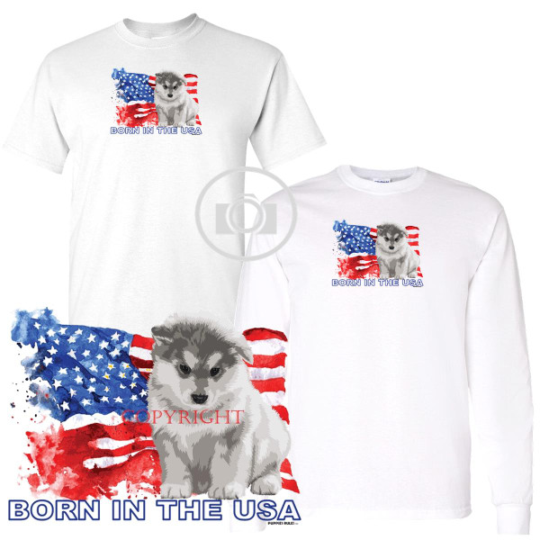 Alaskan Malamute Puppies Rule! Born In The USA Flag Graphic Short / Long Sleeve White T Shirt (S-3X)