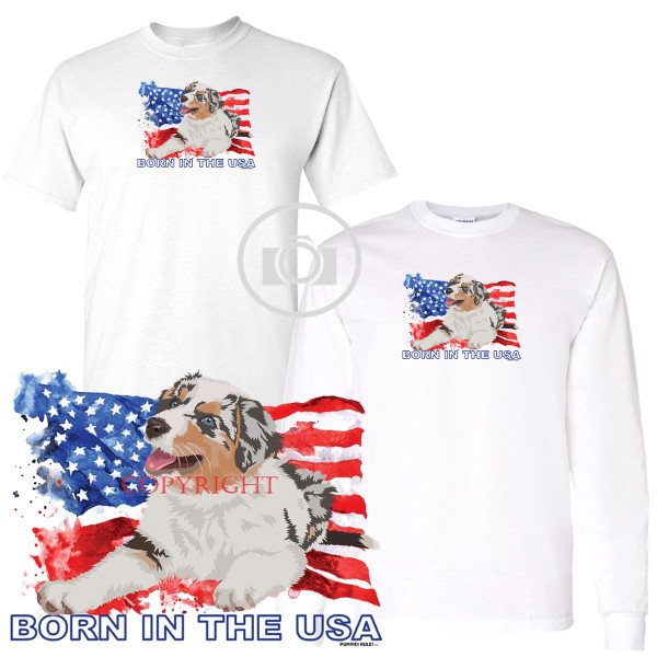 Australian Shepherd Puppies Rule! Born In The USA Flag Graphic Short / Long Sleeve White T Shirt (S-3X)