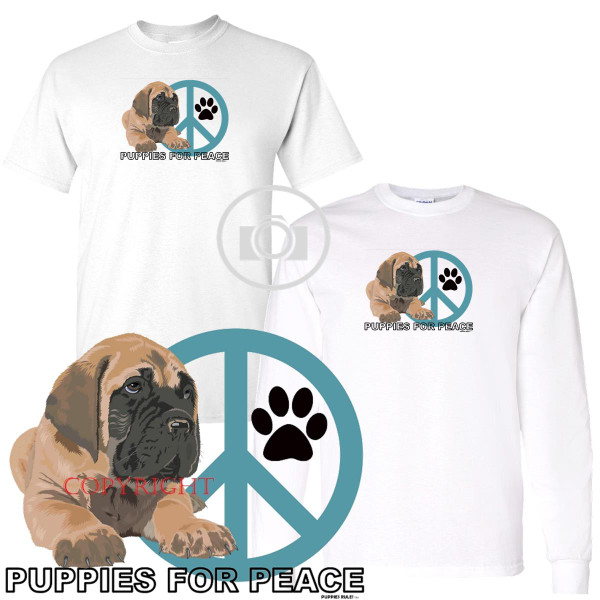 Mastiff Puppies Rule! Puppies For Peace Graphic Short / Long Sleeve White T Shirt (S-3X)