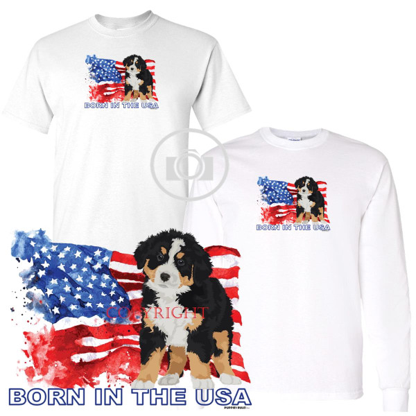 Bernese Mountain Dog Puppies Rule! Born In The USA Flag Graphic Short / Long Sleeve White T Shirt (S-3X)